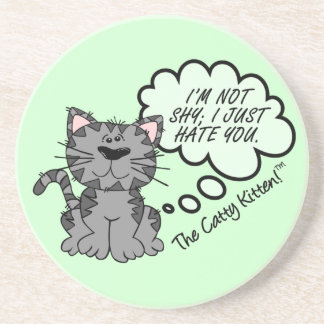 I'm not shy I just hate you Drink Coaster