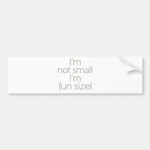 I'm Not Small (Light) Bumper Stickers