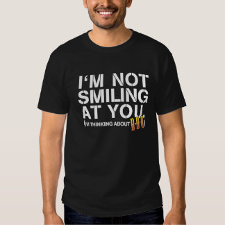 I'm not smiling at you - white print T-Shirt