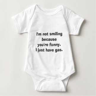 I'm not smiling because you're funny baby bodysuit