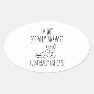 I'm Not Socially Awkward Oval Sticker