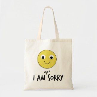 I'm Not Sorry Bags