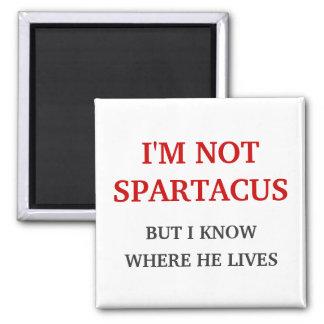 I'm Not Spartacus 2 Inch Square Magnet