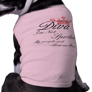 I'm Not Spoiled! Diva Dog t-shirt