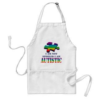 I'm not spoiled i'm autistic adult apron
