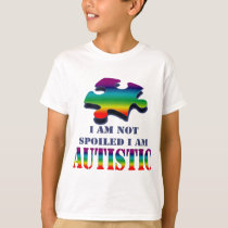 I'm not spoiled i'm autistic T-Shirt