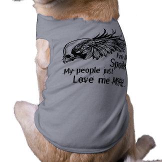 I'm Not Spoiled! Winged Dog t-shirt