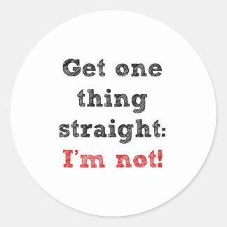 I'm Not Str8 Classic Round Sticker