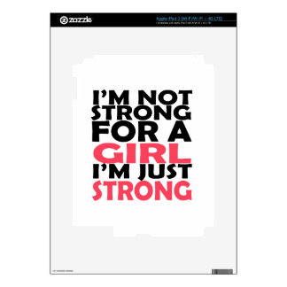 I'm not strong for a girl iPad 3 skins