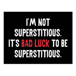 I'm Not Superstitious Postcard