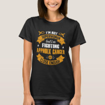 I'm Not Superwoman But Im Fighting Appendix Cancer T-Shirt