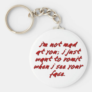 I'm not sure if you make me feel anger or disgust basic round button keychain