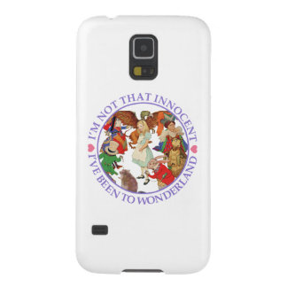 I'm Not That Innocent, I've Been to Wonderland Galaxy S5 Case