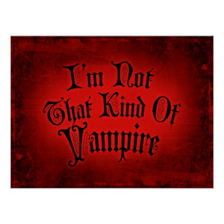 I'm Not That Kind Of Vampire Poster