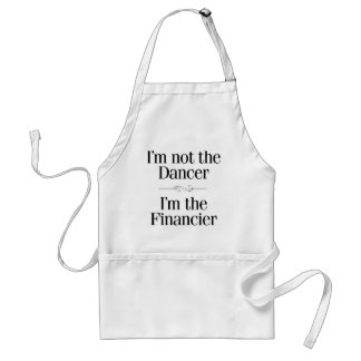 I'm Not the Dancer Adult Apron
