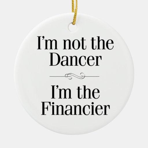 I'm Not the Dancer Christmas Tree Ornament