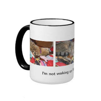 I'm not waking up till there's coffee ringer mug