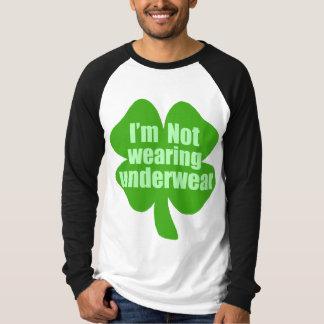 I'm Not Wearing Underwear T-Shirt