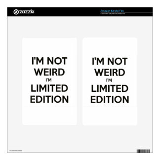 I'm Not Weird I'm Limited Edition Quote Teen Humor Kindle Fire Decals