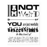 I'm Not Weird! Postcard