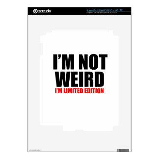 I'm not weird iPad 3 decal