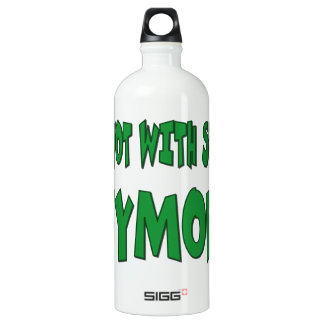I'm Not With Stupid Anymore! SIGG Traveler 1.0L Water Bottle