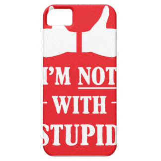Im Not With Stupid iPhone SE/5/5s Case