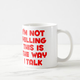 I'm not yelling coffee mug