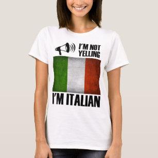 0cb507fd I'm Not Yelling, I'm Italian Funny Italy Pride T-Shirt