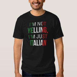 I'm Not Yelling I'm Just Italian Tee Shirt