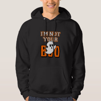 I'm Not Your Boo Halloween Ghost Sweatshirt