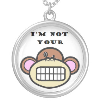 """I'm not your monkey"" Necklace"