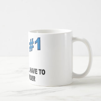 I'm Number 1 Coffee Mug