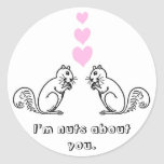 I'm nuts about you. round sticker