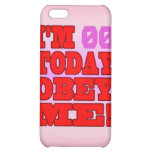 I'm - Obey Me! Funny Customize Birthday Template Cover For iPhone 5C