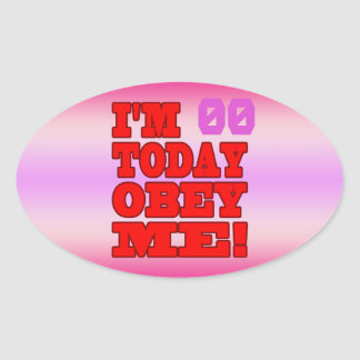 I'm - Obey Me! Funny Customize Birthday Template Oval Sticker