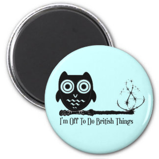 I'm off to do british things 2 inch round magnet