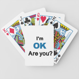 I'm OK...Are you? Bicycle Card Decks