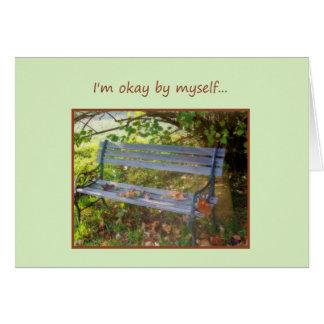 I'm Okay By Myself... Card