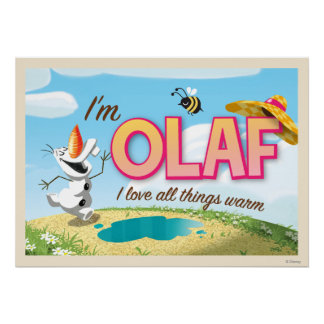 I'm Olaf, I Love All Things Warm Poster