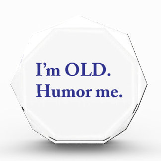 I'm OLD. Humor me. Award