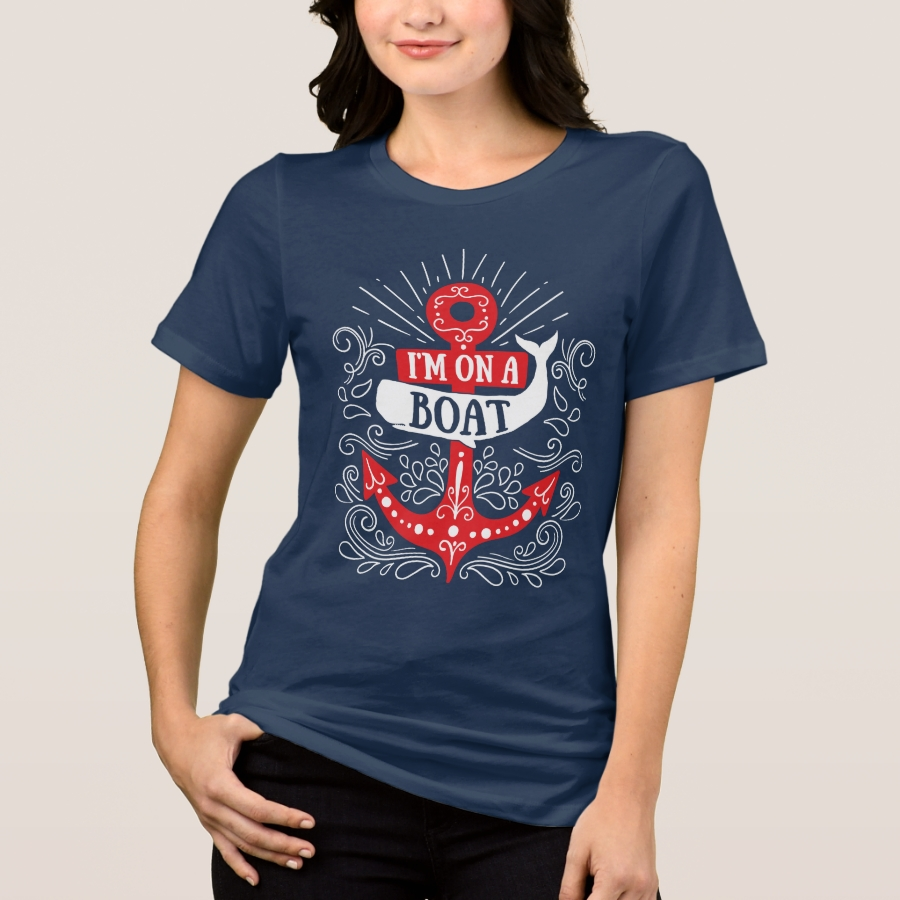 I'm On A Boat - Cruise Gift T-Shirt - Best Selling Long-Sleeve Street Fashion Shirt Designs