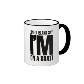 I'm on a Boat Ringer Coffee Mug