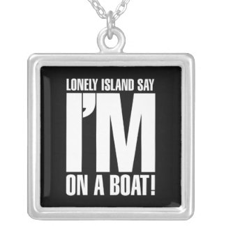 I'm on a Boat Silver Plated Necklace