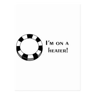 I'm on a Heater poker chip design Postcard