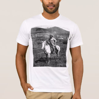I'm on a horse T-Shirt
