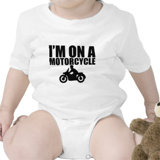 I'm On A Motorcycle Shirts