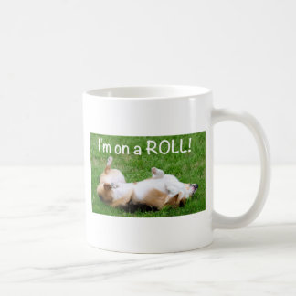 i'm on a ROLL! Coffee Mug