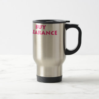 I'm on clearance travel mug