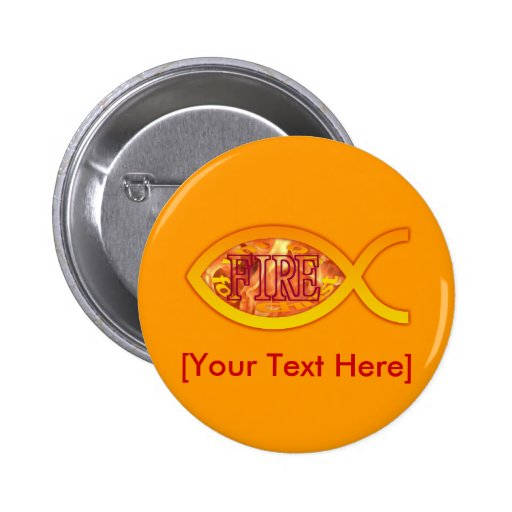 I'm on FIRE for Christ - Christian Fish Symbol Pins